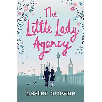 De Little Lady Agentschap - de hilarische feel good bestseller! door de Li