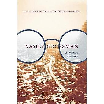 Vasily Grossman - A Writer's Freedom by Anna Bonola - 9780773554481 Bo