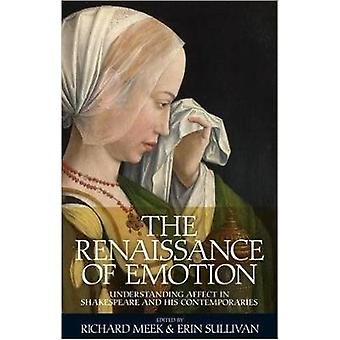 The Renaissance of Emotion - Understanding Affect in Shakespeare and H