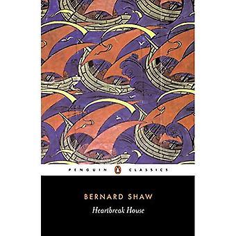 Heartbreak House: Fantasia w rosyjski sposób na angielski motywy (Penguin Classics)