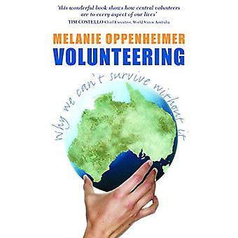 Vrijwilligerswerk: Waarom We niet kunnen overleven zonder