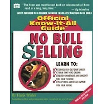 Fell's No Bull Selling