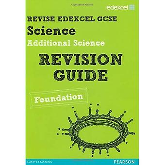 Revise Edexcel: Edexcel GCSE Additional Science Revision Guide - Foundation (Revise Edexcel Science)