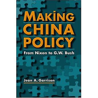 Att göra Kinapolitik: Från Nixon till G.W. Bush