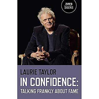 In Confidence: Talking Frankly about Fame
