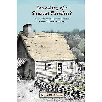 Algo de um paraíso de camponês?: comparando sociedades rurais em Acadie e o Loudunais, 1604-1755