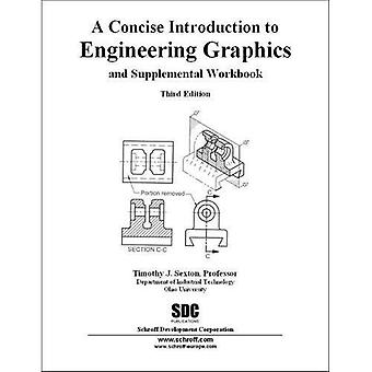 A Concise Introduction to Engineering Graphics Third Edition
