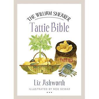 The William Shearer Tattie Bible (Birlinn Food Bibles)