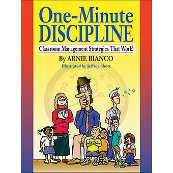 One Minute Discipline Classrm Mgmt Strat by Bianco