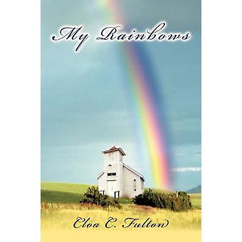 Meus arco-íris por Fulton & Cloa C