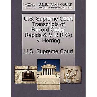 Transcriptions de Cour suprême US de Record Cedar Rapids M R R Co c. hareng par Cour suprême des États-Unis