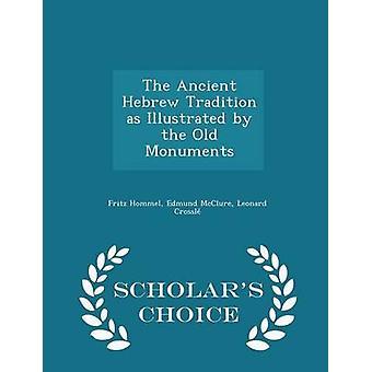 Die alte hebräische Tradition wie abgebildet durch die alten Denkmäler Gelehrte Wahl Edition von Hommel & Fritz