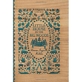 Little House in the Big Woods by Laura Ingalls Wilder - 9780062470720