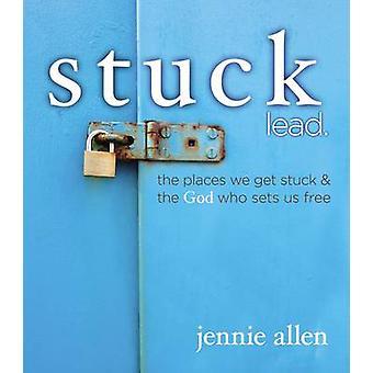 Stuck Lead. by Jennie Allen - 9780529109996 Book