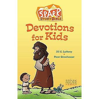 Spark Story Bible Devotions for Kids by Jill C Lafferty - 97815064176