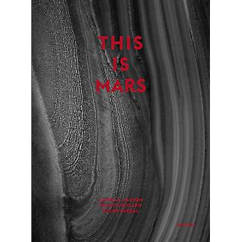 This Is Mars by Alfred S. McEwen - 9781597114158 Book