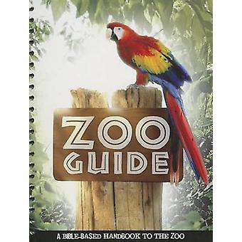 Zoo Guide - A Bible-Based Handbook to the Zoo (2nd) by Becky Stelzer -