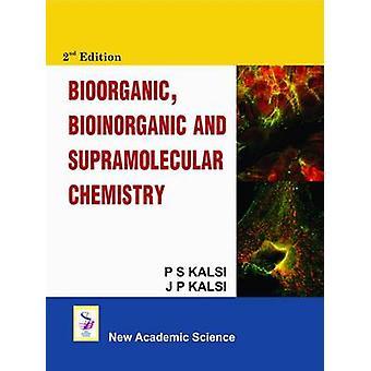 Bioorganic - Bioinorganic and Supramolecular Chemistry (2nd Revised e