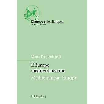 L'Europe Mediterraneenne Mediterranean Europe (1st New edition) by Ma