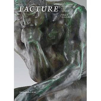 Facture - Conservation - Science - Art History - Volume 2 - Art in Conte
