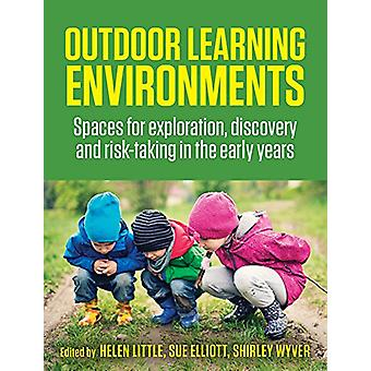 Outdoor Learning Environments - Spaces for Exploration - Discovery and