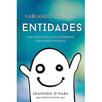 Hablando Con Las Entidades - Talk to the Entities Spanish
