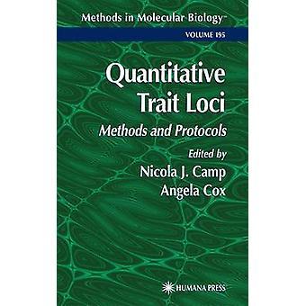 Quantitative Trait Loci Methoden und Protokolle von Camp & Nicola J.