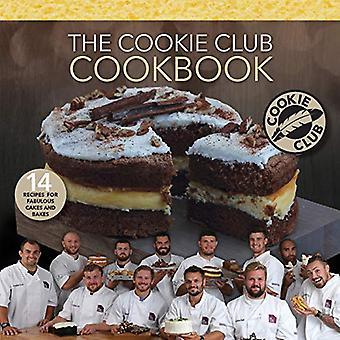 The Cookie Club Cookbook: 14 Recettes pour de délicieux gâteaux et pâtisseries du célèbre Cookie Club