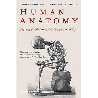 Anatomie humaine - représentant le corps de la Renaissance à nos jours par être