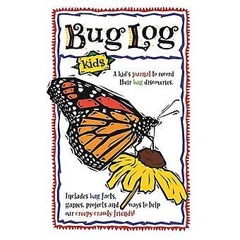 Bug Log Kids by DeAnna Brandt - Daniel Brandt - 9781591937272 Book