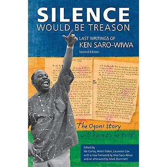 Silence Would Be Treason by Ide Corely
