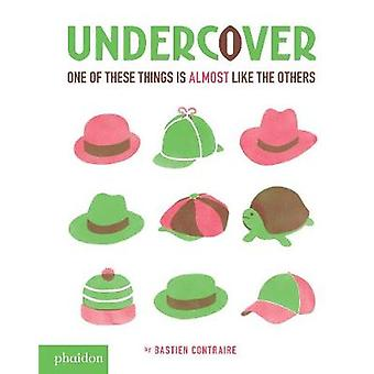Undercover by By artist Bastien Contraire & Designed by Meagan Bennett