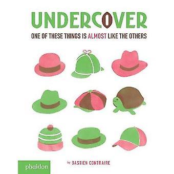Undercover de l'artiste Bastien Contraire & Designed de Meagan Bennett