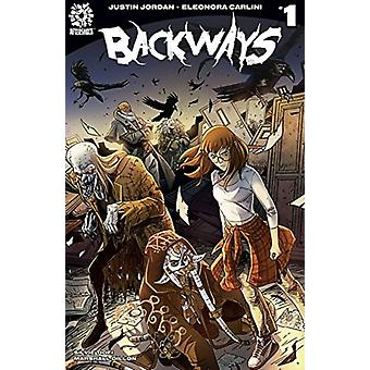 Backways by Justin Jordan & Other Eleonora Carlini & Edited by Mike Marts
