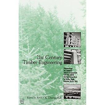 هندسة الأخشاب القرن الحادي والعشرين-أعمال دورتها المنعقدة في Con