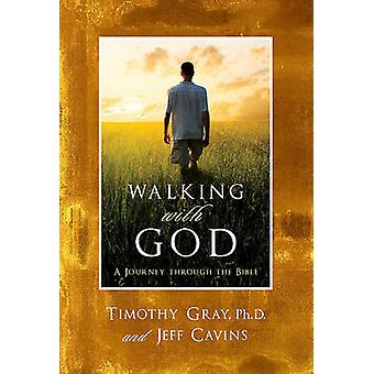 Walking with God by Tim Gray - Jeff Cavins - 9781934217894 Book