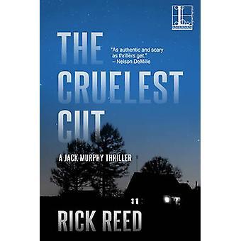 The Cruelest Cut by Reed & Rick