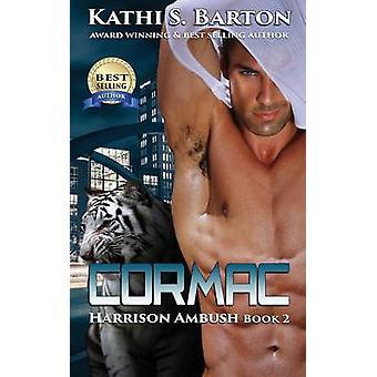 Cormac by Barton & Kathi S.
