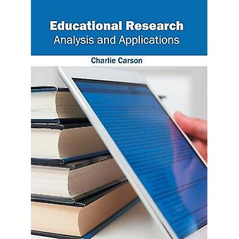 Educational Research Analysis and Applications by Carson & Charlie