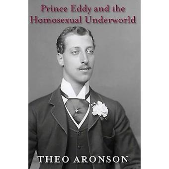 Prince Eddy and the Homosexual Underworld by Aronson & Theo