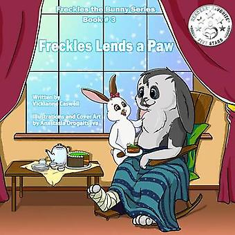 Freckles Lends a Paw by Caswell & Vickianne