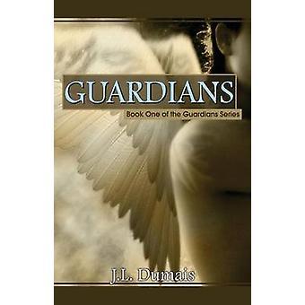 Guardians by Dumais & J. L.