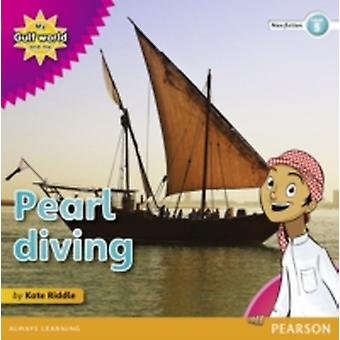 My Gulf World and Me Level 5 nonfiction reader Pearl diving by Kate Riddle