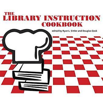 The Library Instruction Cookbook por Ryan L. Sittler - 9780838985113 B