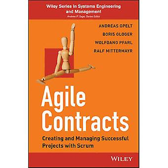 Agile Contracts - Creating and Managing Successful Projects with Scrum