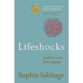 Lifeshocks - And how to love them by Sophie Sabbage - 9781473638020 Bo