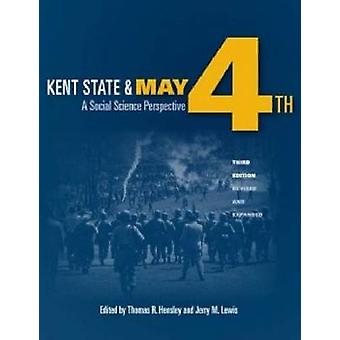Kent State and May 4th - A Social Science Perspective (3rd Revised edi