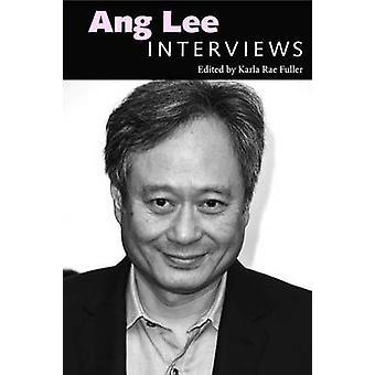 Ang Lee - Interviste di Karla Rae Fuller - 9781628462142 Libro