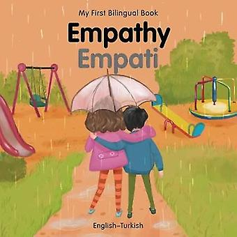 My First Bilingual Book-Empathy (English-Turkish) by Patricia Billing