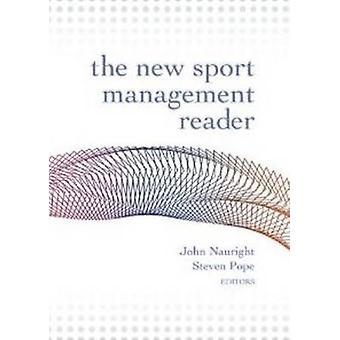 New Sport Management Reader by John Nauright - Steven Pope - 97819354